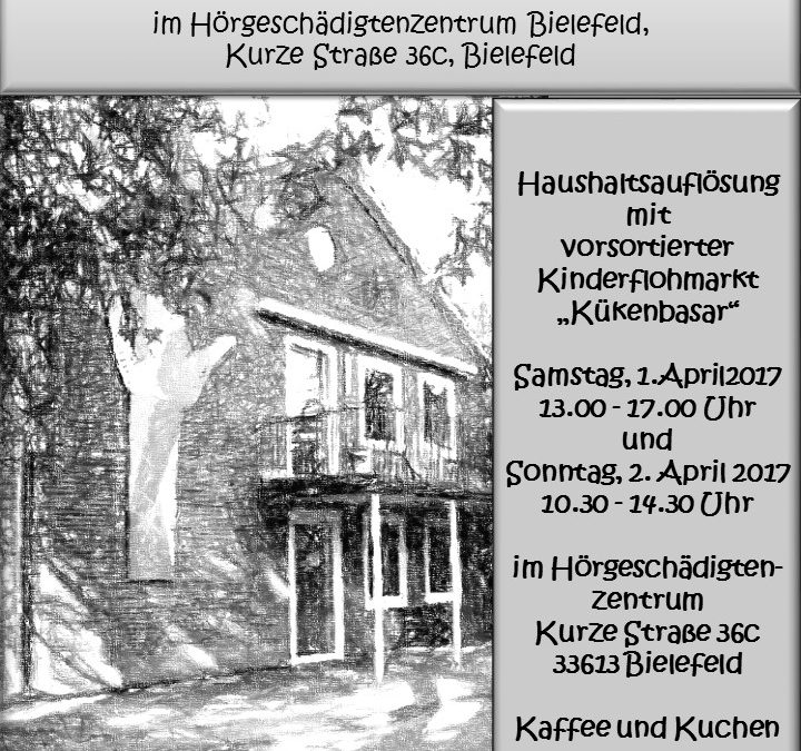 "Wegen Umzug – alles muß raus ""Flohmarkt"" am 1.+2. April 2017 im HGZ"
