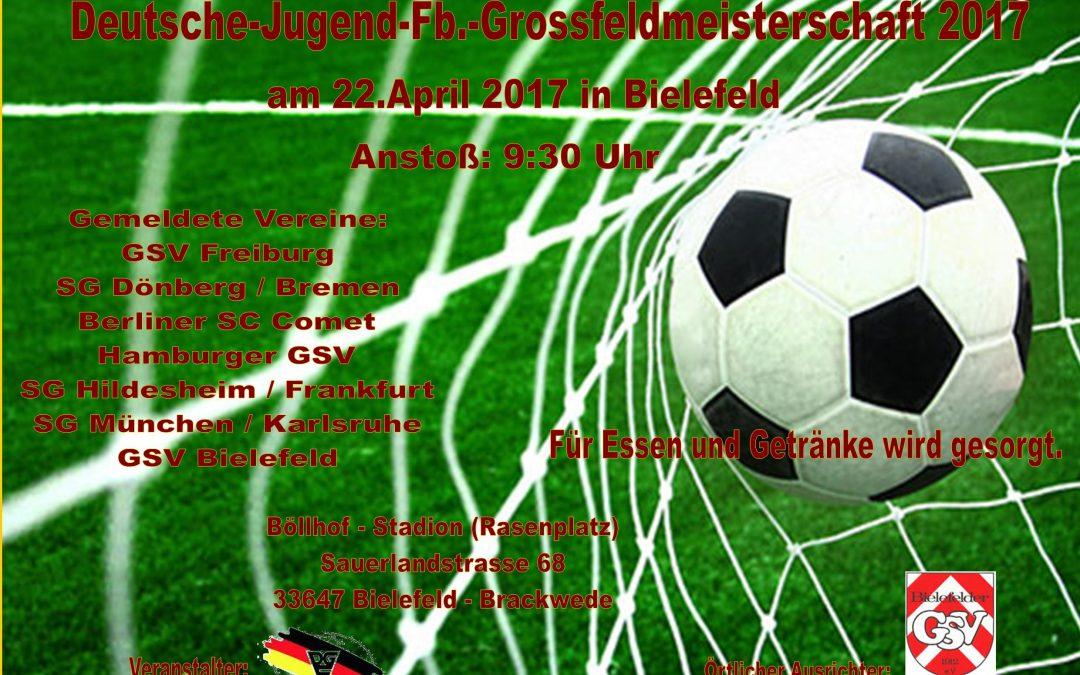 Herzlich Willkommen zur Dt.-GL-Jugend-Fussballmeisterschaft (Großfeld) am 22.04.2017       in Bielefeld !